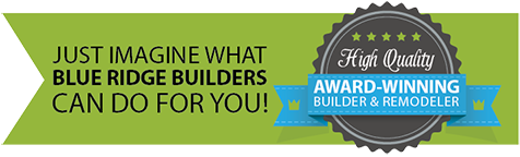 Award-Winning Builder and Remodeler